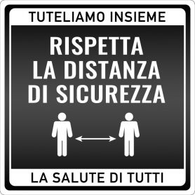 """Sign sticker """"RESPECT THE DISTANCE"""". (square/black) safety Warning health emergency."""