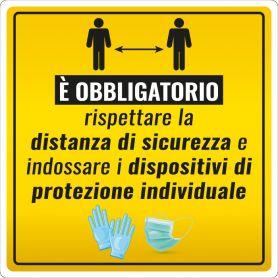 """Cartello adesivo """"DISTANZA SICUREZZA E DISPOSITIVI DI PROTEZIONE"""". (quadrato/giallo) Avviso di sicurezza emergenza sanitaria."""