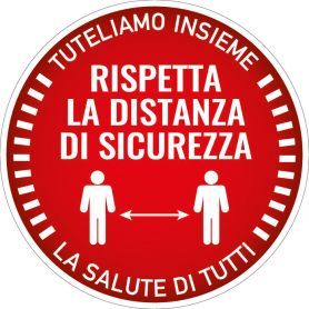 """Sign sticker """"we do that TOGETHER - RESPECT THE SAFETY DISTANCE"""". (round/red) Alert safety health emergency."""