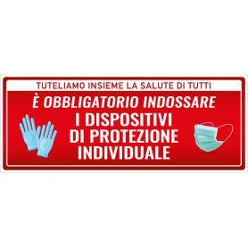 """Cartello adesivo """"OBBLIGO INDOSSARE DISPOSITIVI DI PROTEZIONE"""" (rosso). Avviso di sicurezza emergenza sanitaria."""