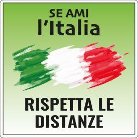 """Adesivo """"SE AMI L'ITALIA, RISPETTA LE DISTANZE"""" quadrato in PVC"""