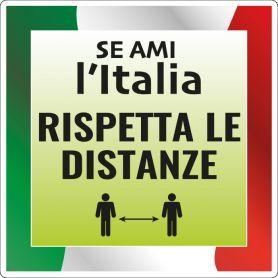 """Adesivo """"SE AMI L'ITALIA, RISPETTA LE DISTANZE"""" quadrato in PVC. mod.2"""